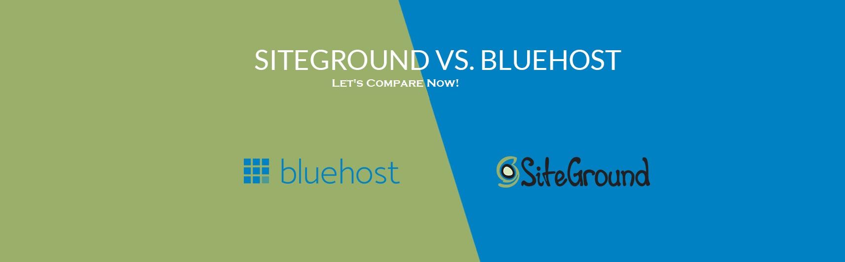 Bluehost vs Siteground 2019